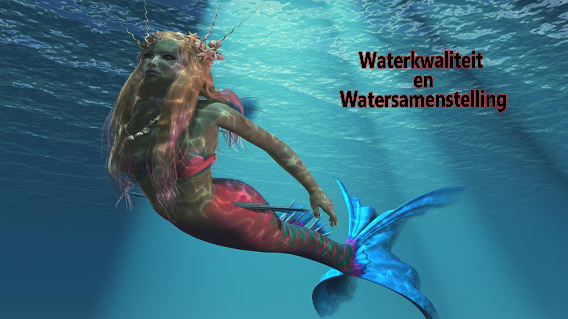 Waterkwaliteit en Watersamenstelling